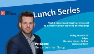 Macaulay Lunch Series with Pat Keane