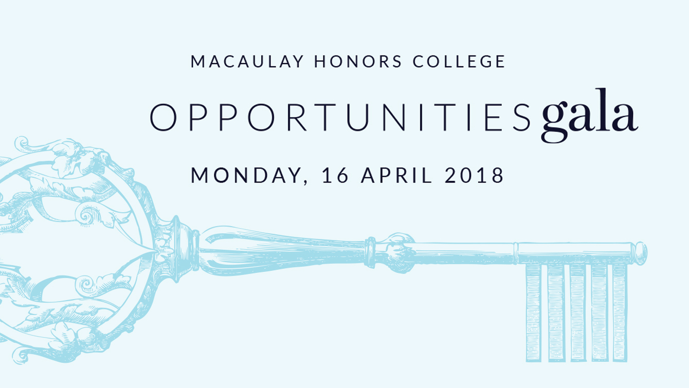 Macaulay Honors Opportunities Gala Monday, 16 April 2018