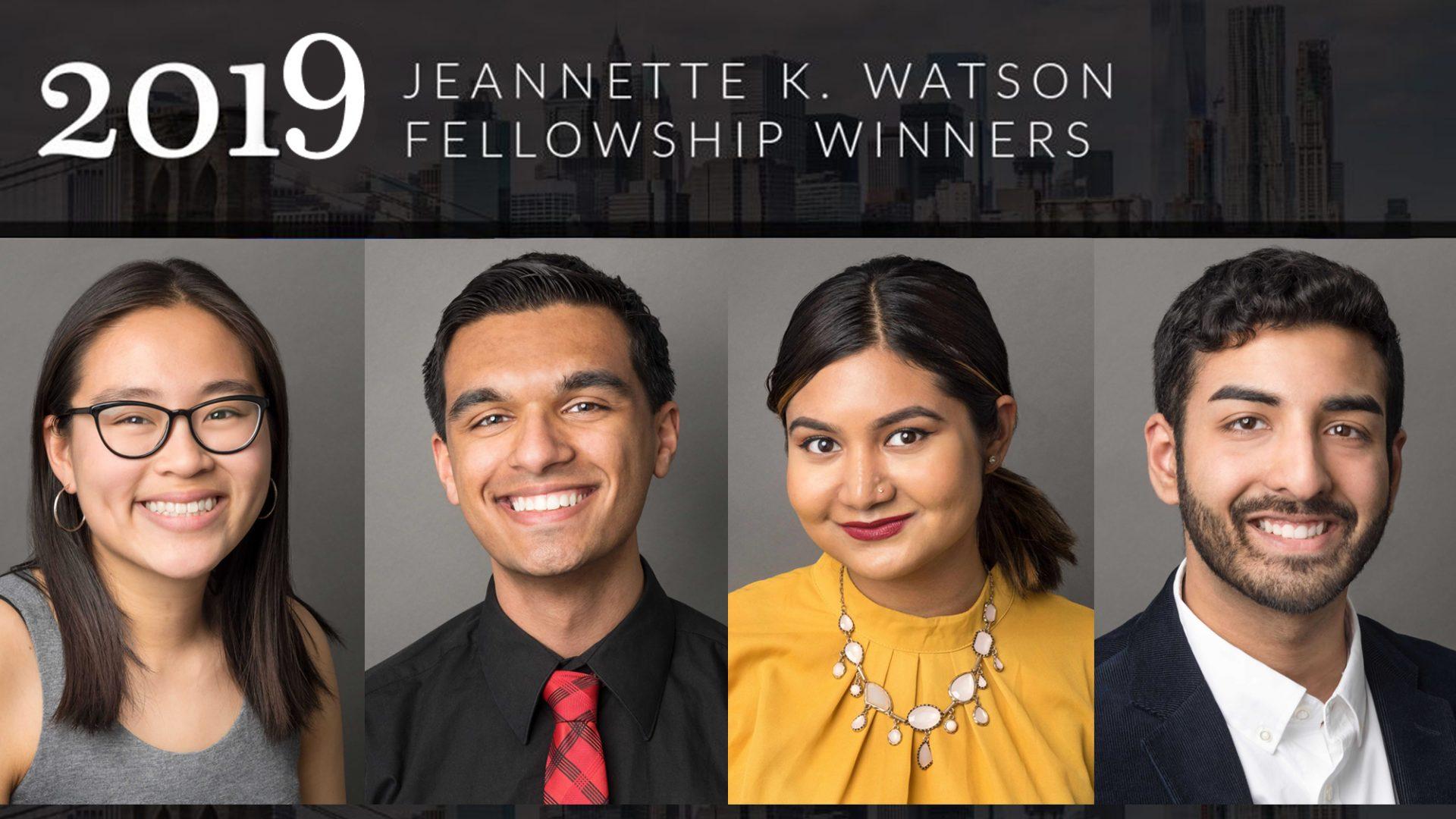 2019 Jeannette K. Watson Fellowship winners Amanda Zhu, Aaron Fernando, Hamida Chumpa and Nibras Ahmed.
