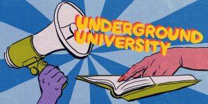 Underground University