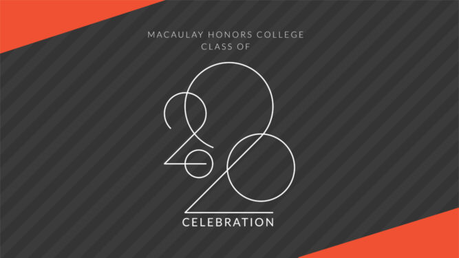 Macaulay Honors College Class of 2020 Celebration