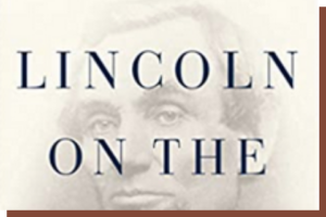 Signed Copy of Lincoln on the Verge + 30 Minute Zoom Chat With Prof. Ted Widmer