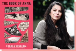 Personalized copy of The Book of Anna + 30 minute Zoom chat with Prof. Carmen Boullosa.