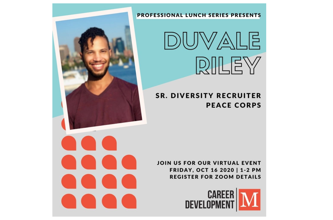 Professional Lunch Series: DuVale Riley, Senior Diversity Recruiter at Peace Corps