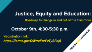 Justice, Equity and Education: Roadmap to Change in and Beyond the Classroom