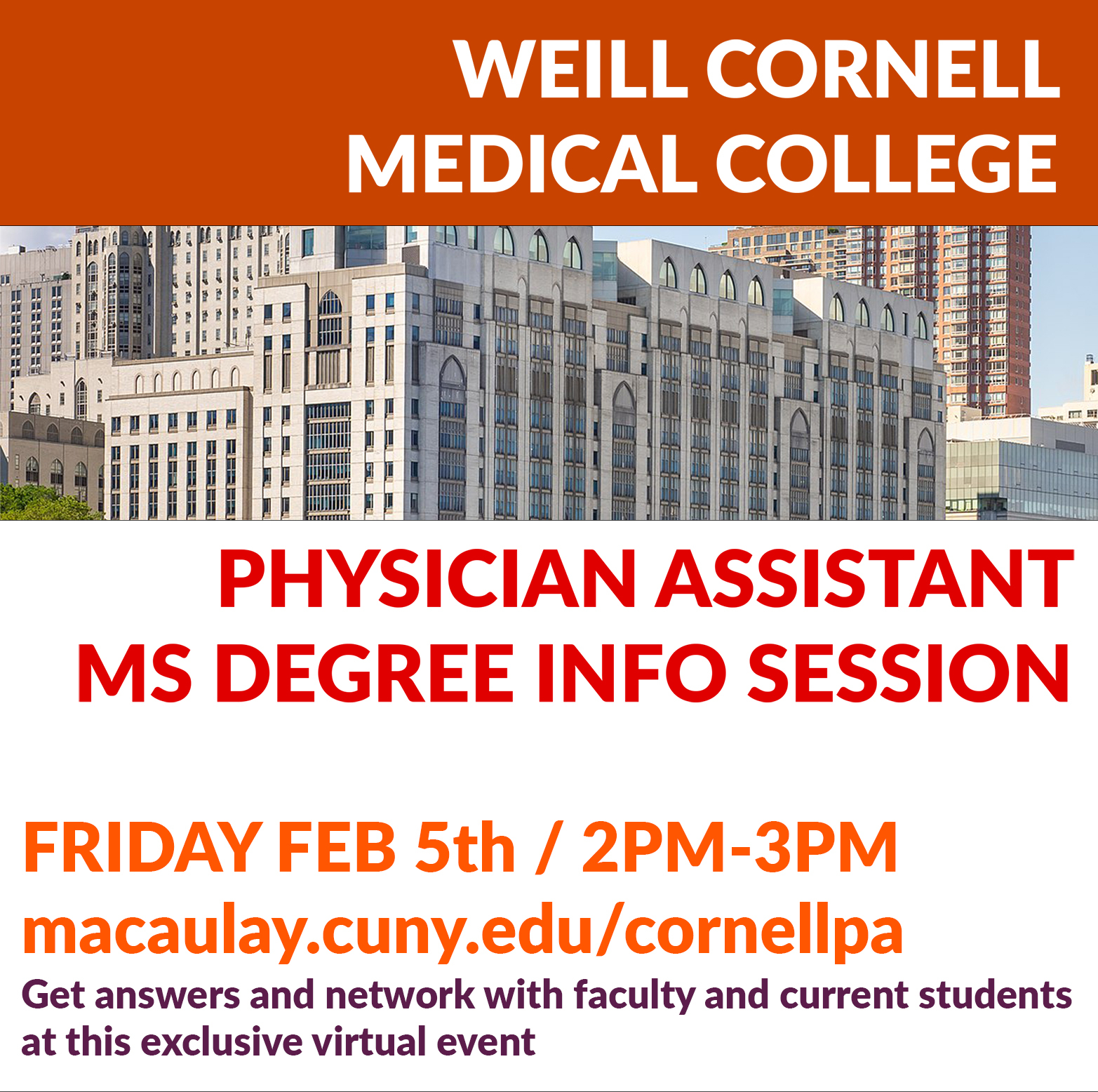 Join us for a Pre-health info session on Friday, February 5, 2021 at  2-3 pm with Weill Cornell's Physician Assistant Master's program