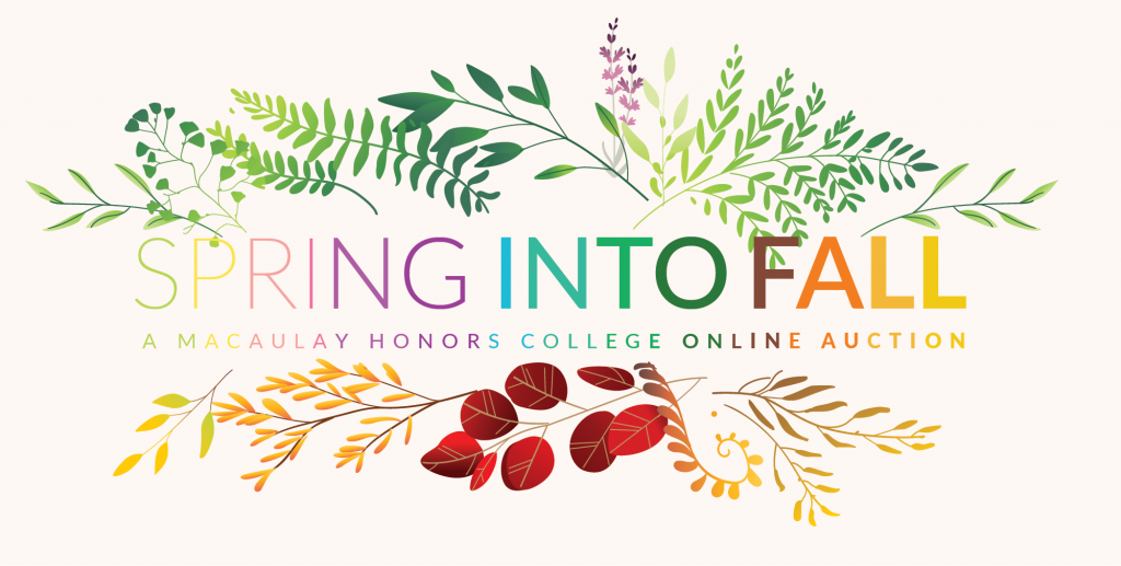 Macaulay Honors College Spring Into Fall Online Auction
